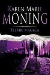 descargar epub Fiebre Magica – Autor Karen Marie Moning