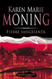 descargar epub Fiebre Sangrienta – Autor Karen Marie Moning gratis