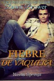 descargar epub Fiebre de vaquera – Autor Dawn Brower gratis