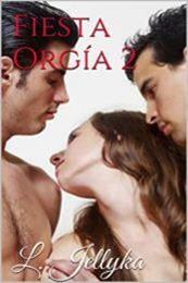 descargar epub Fiesta Orgía 2 – Autor L. Jellyka gratis