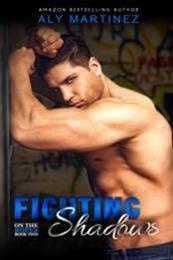 descargar epub Fighting shadows – Autor Aly Martinez
