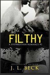 descargar epub Filthy – Autor J. L. Beck