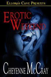descargar epub Fin de semana erótico – Autor Cheyenne McCray gratis