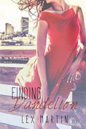 descargar epub Finding Dandelion – Autor Lex Martin