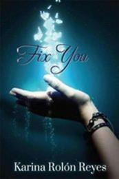 descargar epub Fix You – Autor Karina Rolón Reyes