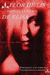 descargar epub Flor de liz para el funeral de Elisa – Autor Lola´s Román y Barea