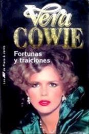 descargar epub Fortunas y traiciones – Autor Vera Cowie