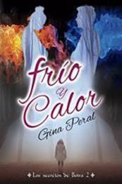 descargar epub Frío y calor – Autor Gina Peral