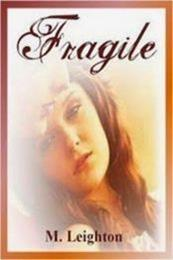 descargar epub Fragile – Autor M. Leighton