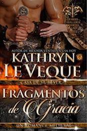 descargar epub Fragmentos de gracia – Autor Kathryn Le Veque