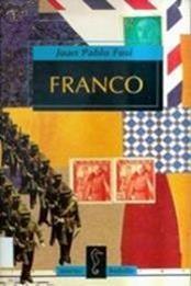 descargar epub Franco: Autoritarismo y poder personal – Autor Juan Pablo Fusi
