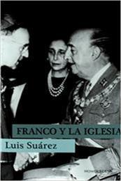 descargar epub Franco y la Iglesia – Autor Luis Suárez Fernández