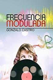 descargar epub Frecuencia modulada – Autor Gonzalo Castro