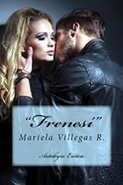 descargar epub Frenesí – Autor Mariela Villegas R.