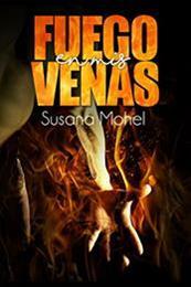 descargar epub Fuego en mis venas – Autor Susana Mohel
