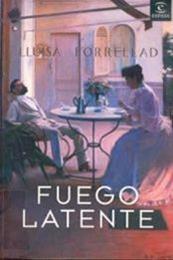 descargar epub Fuego latente – Autor Lluïsa Forrellad