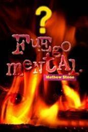descargar epub Fuego mental – Autor Mathew Stone