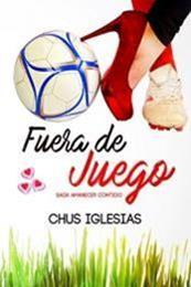 descargar epub Fuera de juego – Autor Chus Iglesias gratis