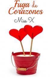 descargar epub Fuga de corazones – Autor Miss. X