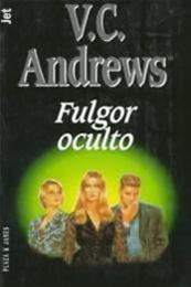 descargar epub Fulgor oculto – Autor V.C. Andrews