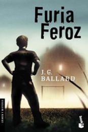 descargar epub Furia feroz – Autor J. G. Ballard gratis