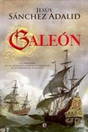 descargar epub Galeón – Autor Jesús Sánchez Adalid gratis