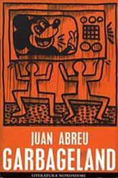 descargar epub Garbageland – Autor Juan Abreu