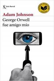 descargar epub George Orwell fue amigo mío – Autor Adam Johnson