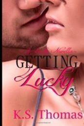 descargar epub Getting Lucky – Autor K.S. Thomas ;Karina Gioertz