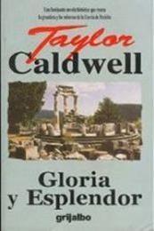 descargar epub Gloria Y Resplandor – Autor Taylor Caldwell gratis