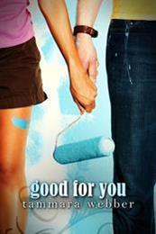 descargar epub Good for you – Autor Tammara Webber