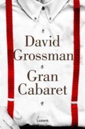 descargar epub Gran cabaret – Autor David Grossman gratis
