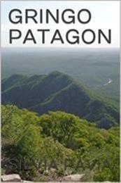 descargar epub Gringo patagon – Autor Silvia Pavia