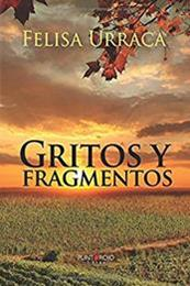 descargar epub Gritos y fragmentos – Autor Felisa Urraca