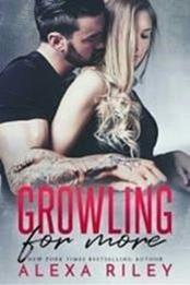 Growling for More – Autor Alexa Riley gratis