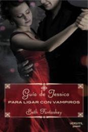 descargar epub Guía de Jessica para ligar con vampiros – Autor Beth Fantaskey