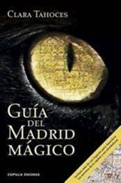 descargar epub Guía del Madrid mágico – Autor Clara Tahoces gratis