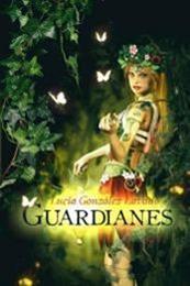 descargar epub Guardianes – Autor Lucía González Lavado