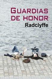 descargar epub Guardias de honor – Autor Radclyffe