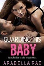 descargar epub Guarding his baby – Autor Arabella Rae