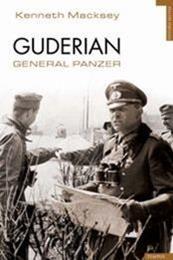 descargar epub Guderian: General Panzer – Autor Kenneth Macksey