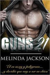 descargar epub Guns 21 – Autor Melinda Jackson