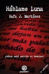 descargar epub Háblame Luna – Autor Rafa J. Martínez