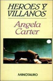 descargar epub Héroes y villanos – Autor Angela Carter