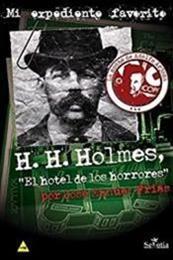 descargar epub H. H. Holmes El hotel de los horrores – Autor José Manuel Frias