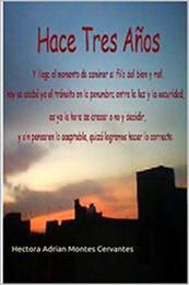 descargar epub Hace tres años – Autor Hectora Adrian Montes Cervantes gratis