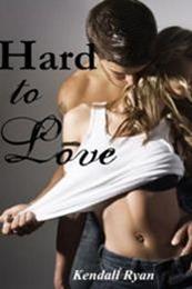 descargar epub Hard to Love – Autor Kendall Ryan