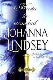 descargar epub Hasta la eternidad – Autor Johanna Lindsey gratis