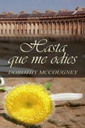descargar epub Hasta que me odies – Autor Dorothy McCougney