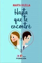 descargar epub Hasta que te encontré – Autor Marta Vilella gratis